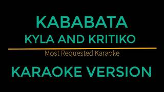 Kababata Kyla and Kritiko Karaoke Version Himig Handog 2018.mp3