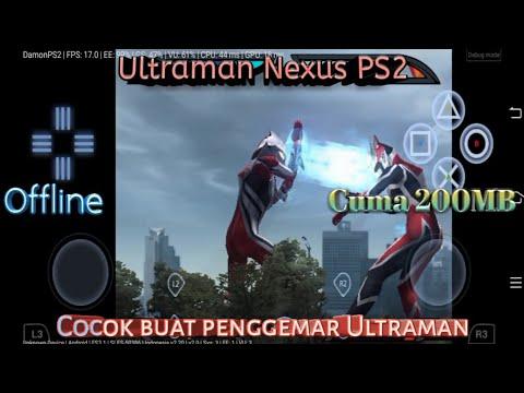 Cara Download Ultraman Nexus PS2 Di Android