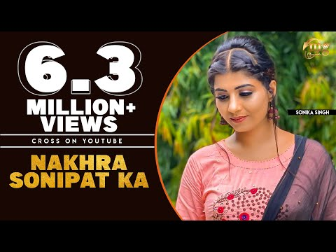 Nakhra Sonipat Ka # Haryanvi Dj Song 2018 # Sonika Singh # Haryanvi Songs # New Haryanvi Song