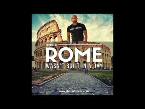 Trust and Believe Ep. 95 - Rome Wasn't Built in a Day
