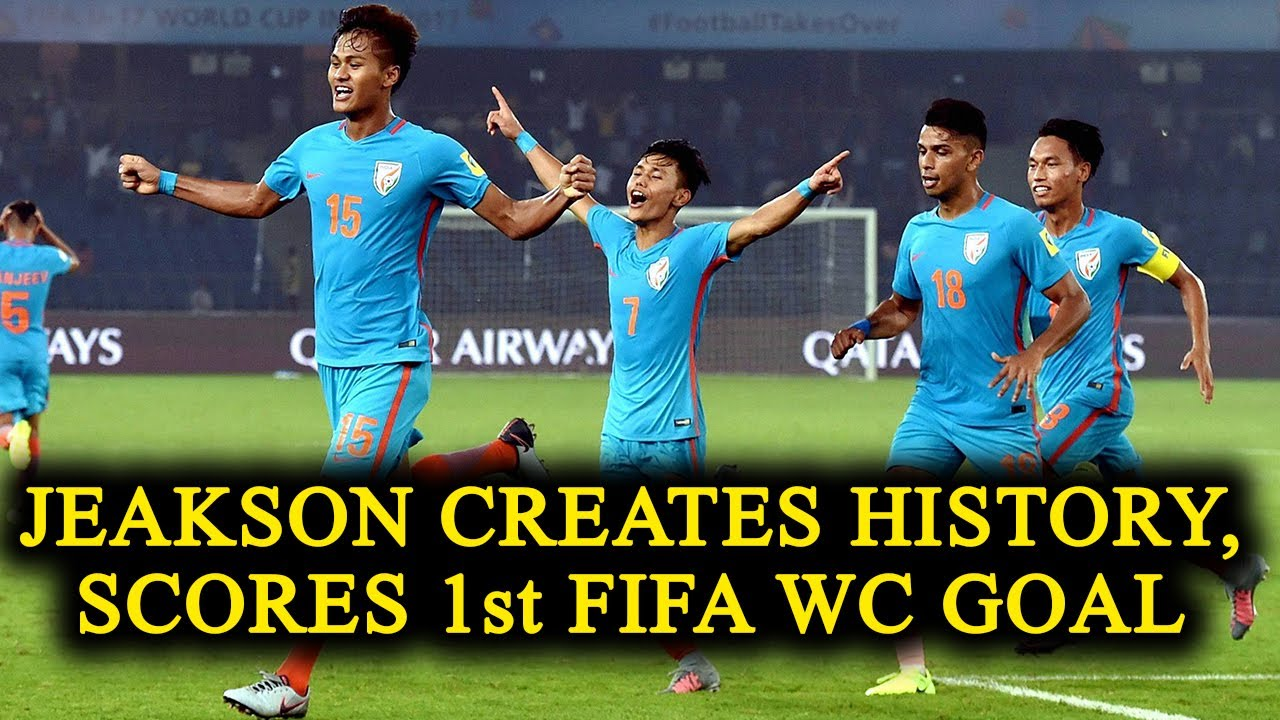 FIFA U World Cup Jeakson Singh Makes History By Scoring First - Side world cup fifa dont want see