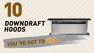 Downdraft Hoods, Amazon UK Best Sellers 2017 // Kitchen & Home Appliances