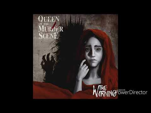 Queen of the Murder Scene  (The Warning) 2018