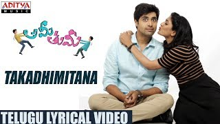 Takadhimitana Song With Telugu Lyrics || Ami Thumi Songs || Adivi Sesh || Mohana Krishna Indraganti