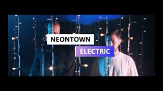 "neontown - ""Electric"" Live @ Chapel Works Studios"