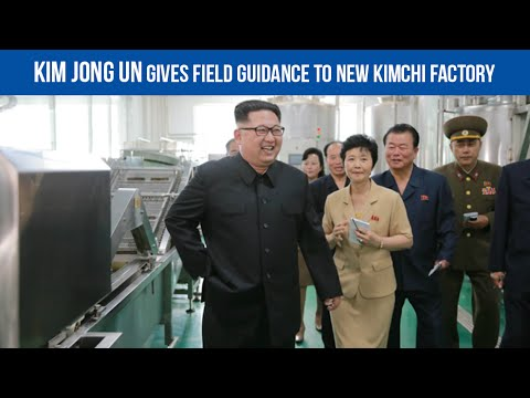 [EN] Kim Jong Un gives field guidance to new kimchi factory