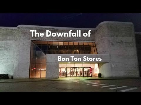 The Downfall of Bon-Ton Stores | Retail Documentary & Store Tour