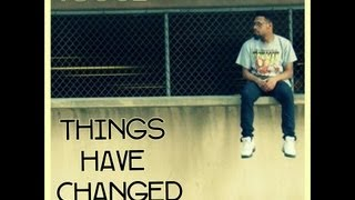 TSoul - Things Have Changed - Lyric Video ( @TSoulMusic )