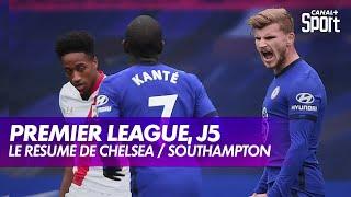 Le résumé de Chelsea / Southampton - Premier League, J5