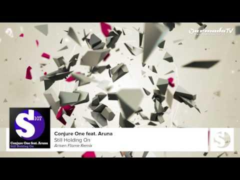 Conjure One feat. Aruna - Still Holding On (Arisen Flame Remix)