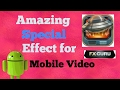 Fx Guru : How to make amazing special effect for mobile video android