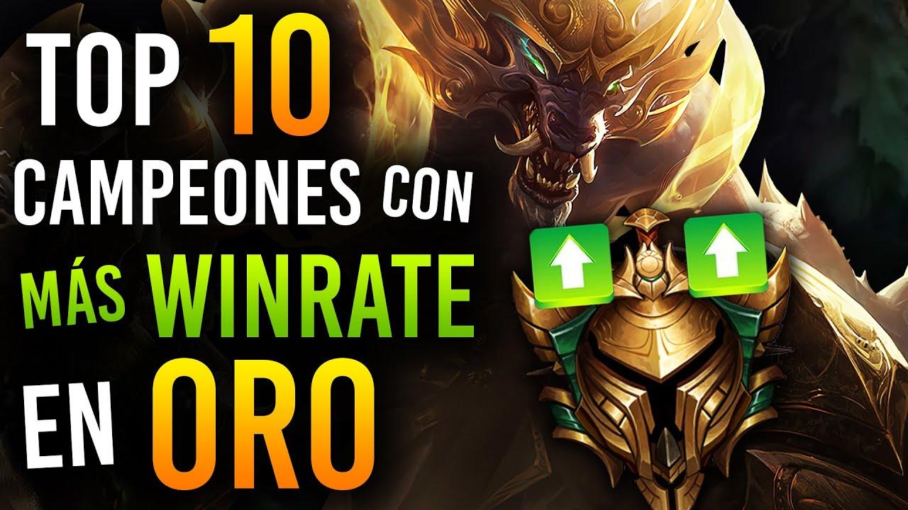 ¡TOP 10 Campeones con MÁS WINRATE en ORO! | Guía LOL S10