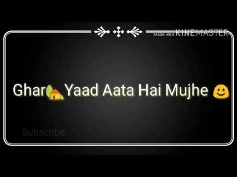 Ghar Yaad Aata Hai Mujhe || Lyrical Status || Alone Status