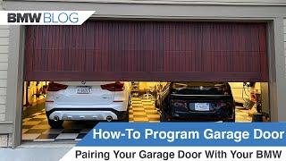 Detailed Guide How To Program Your Garage Door Opener In Your Bmw Homelink Youtube