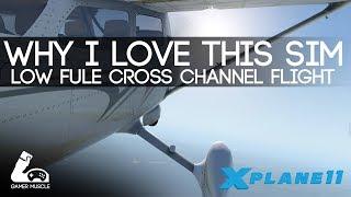 London To France On A Single Tank ? - X PLANE 11 - VR - CROSS CHANNEL FLIGHT