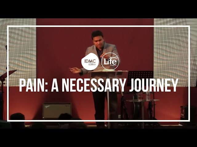 Pain - A Necessary Journey - Rev Paul Jeyachandran (23/08/15)