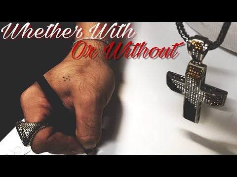 One 2 - Whether With Or Without (Prod. By iNine)