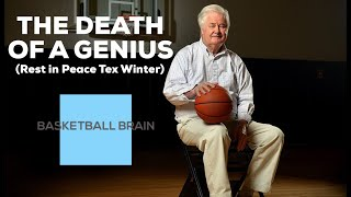 The Death of a Genius (RIP Tex Winter)