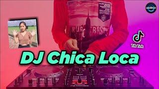 DJ CHICA LOCA JEDAG JEDUG SLOW TIKTOK VIRAL REMIX FULL BASS TERBARU 2021   DJ CHIKA LOKA TIKTOK