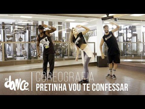 Pretinha Vou Te Confessar - Nego do Borel - Coreografia | FitDance