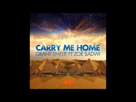 Grant Smillie ft. Zoe Badwi - Carry Me Home (Hard Rock Sofa Remix)