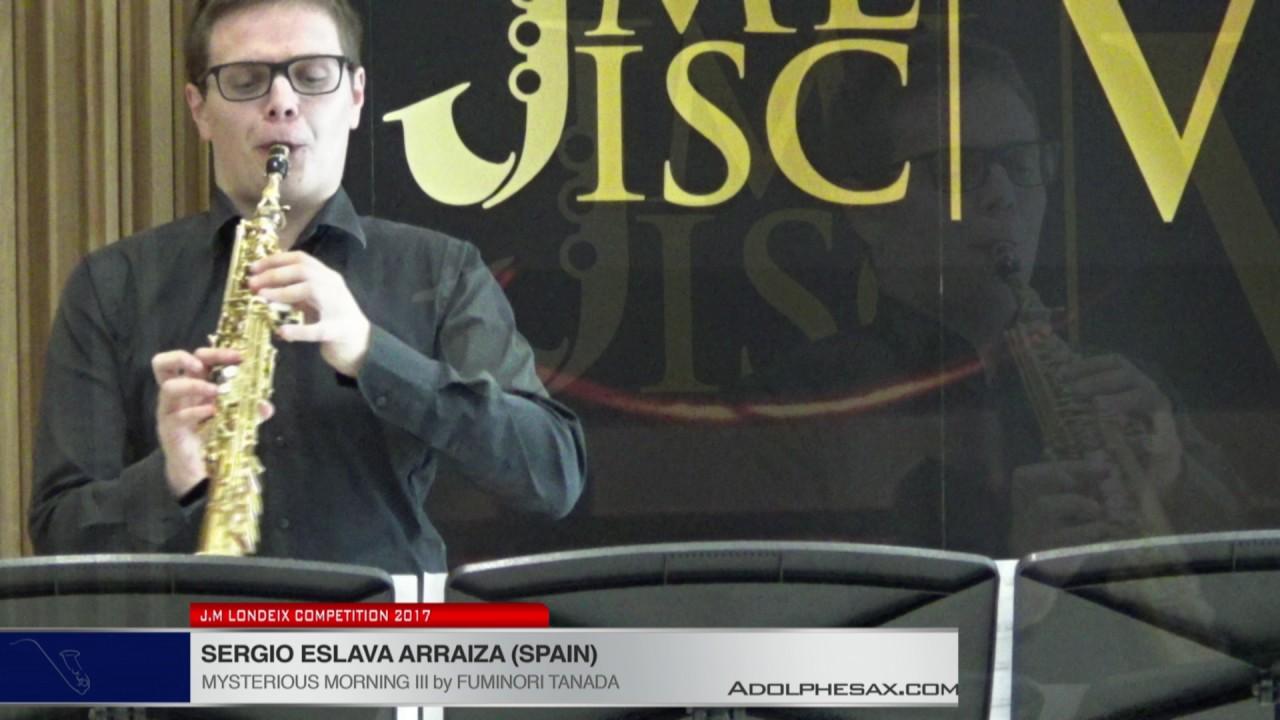 Londeix 2017 - Sergio Eslava (Spain) - Mysterious Morning III by Fuminori Tanada