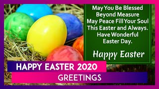 Happy Easter 2020 Greetings: WhatsApp Messages, Images & Greetings to Celebrate Resurrection Sunday