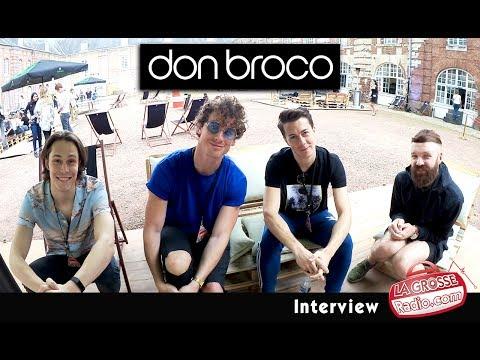 DON BROCO - Interview by La Grosse Radio (30/06/17)