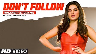 Himanshi Khurana: Don't Follow | Garry Nandpuria | Anker Deol | Latest Punjabi Songs 2020