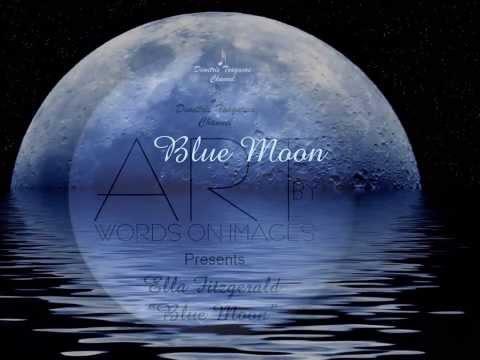 √♥ Ella Fitzgerald √ Blue Moon √ Lyrics