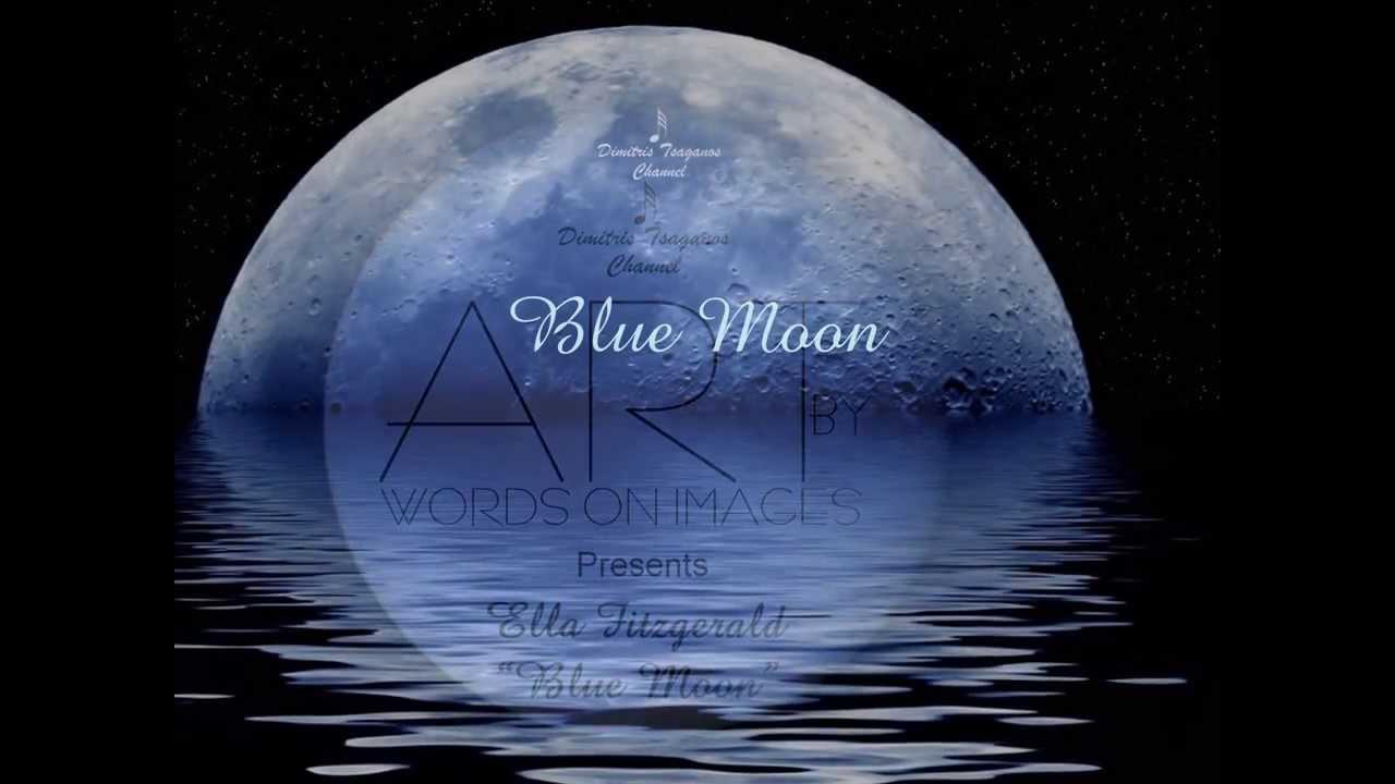 Ella Fitzgerald Blue Moon Lyrics Youtube