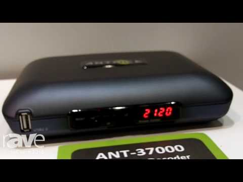 InfoComm 2016: Antrica Video Over IP Solutions Highlights ANT-37000 Quad 4K Spot Monitor Decoder