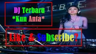 DJ TERBARU KUN ANTA 2018