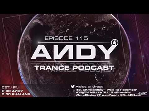 DJ Phalanx Guest Mix for ANDY´s Trance Podcast I May 2017