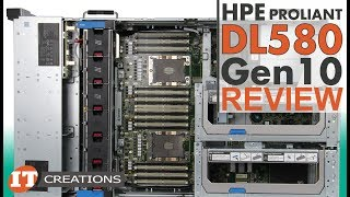 HPE ProLiant DL580 Gen10 Server REVIEW | IT Creations