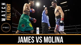 James vs Molina FULL FIGHT: Jan. 19, 2016 - PBC on FS1