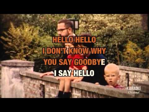 """Hello Goodbye in the Style of """"The Beatles"""" with lyrics (no lead vocal)"""