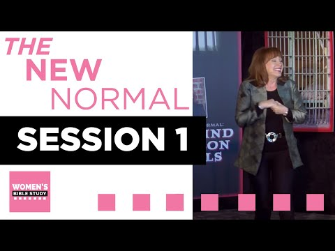 The New Normal with Carol Kent - Session 1