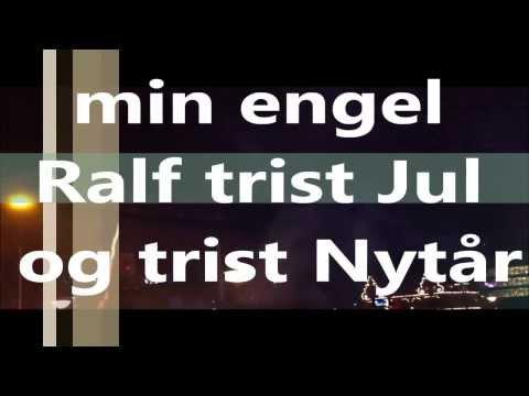 RALF CHRISTIAN FREDERIKSEN  ͡° ͜ʖ ͡°   ͡° ͜ʖ ͡°   MIN ENGEL RALF TRIST JUL og TRIST NYTåR