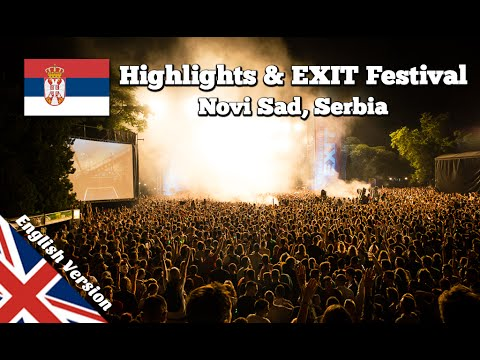 Things to do & Exit Festival in Novi Sad, Serbia (Balkan Road Trip 07)