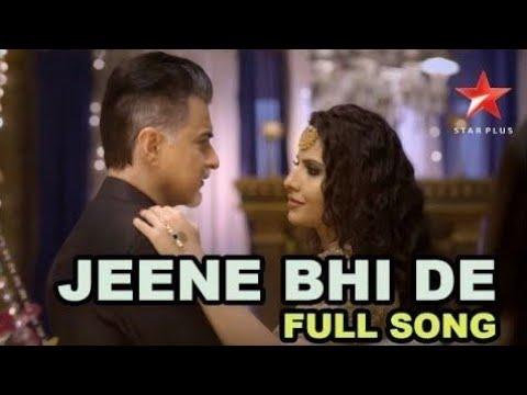 Jeene bhi de Duniya me Arijit singh Dil sambhal jaa zara
