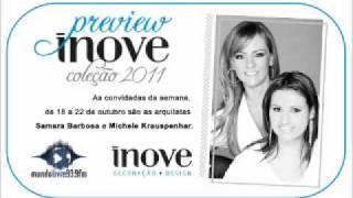 Inove Ser e Viver | Samara Barbosa e Michele Krauspenhar | Sex 22.10.2010