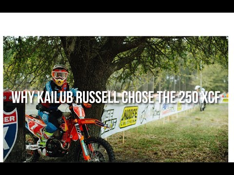 Why Kailub Russell chose the 250 XC-F