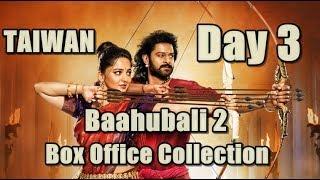 Baahubali 2 Film Box Office Collection Day 3 Taiwan