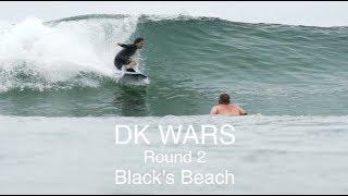 DK Wars ROUND 2  | Raw |  2018 | Blacks Beach | California Bodyboarders Association