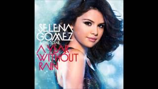Selena Gomez - A Year Without Rain ( Audio Full Version )
