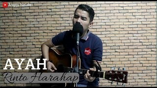 Ayah - Rinto Harahap (Live Cover Anggy Naldo)