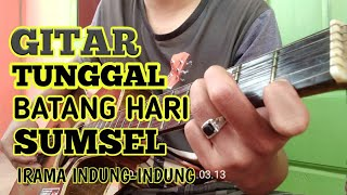 Gambar cover Petikan gitar bikin syahdu//Finger style// Not Batang Hari Sembilan#