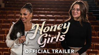 HONEY GIRLS - Official Trailer (HD)
