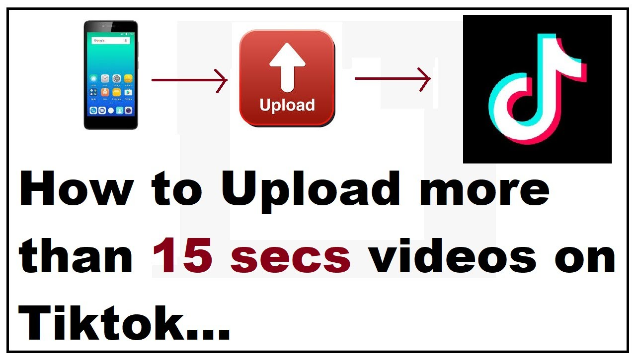 How To Post More Than 15 Seconds Videos On Tiktok Youtube
